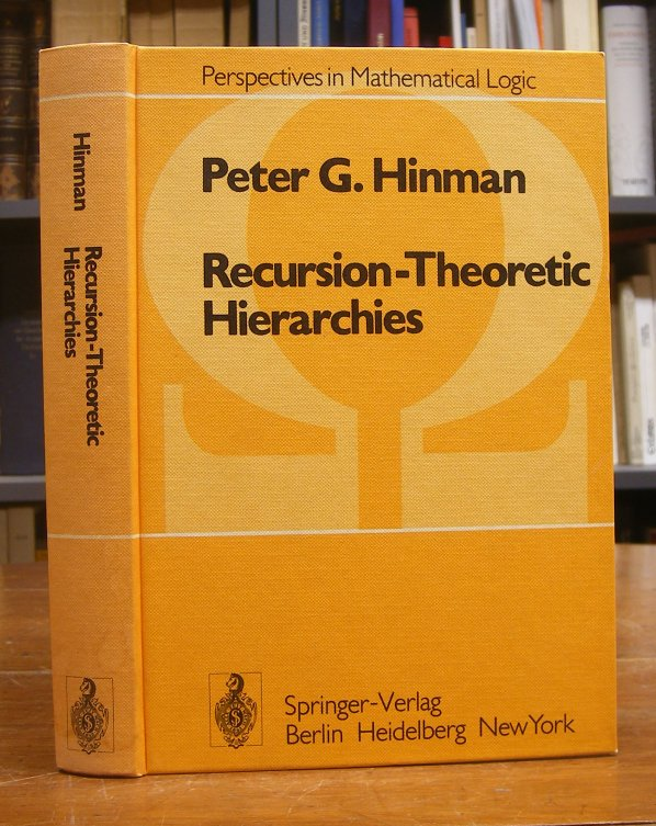 Hinman, Peter G.: Recursion - Theoretic Hierarchies.