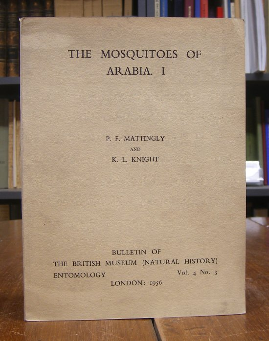 Mattingly, P. F. / K. L. Knight: The Mosquitoes of Arabia. Tom I.
