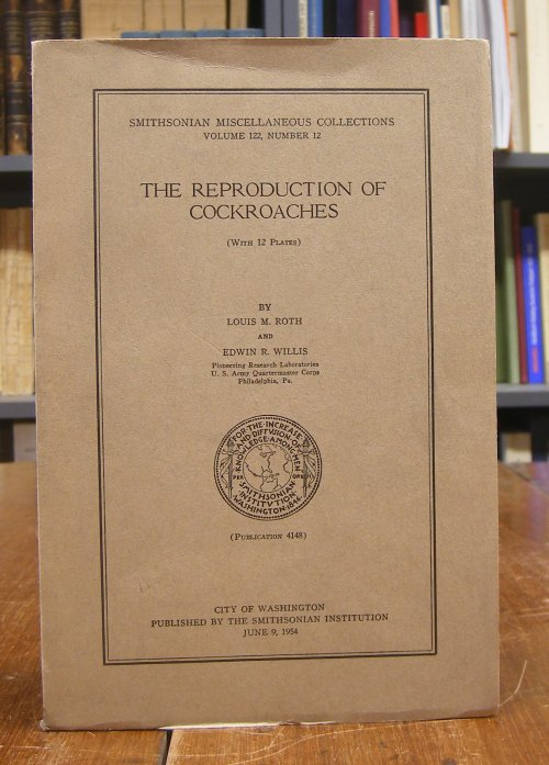 Roth, Louis M. / Edwin R. Willis: The Reproduction of Cockroaches. With 12 Plates.