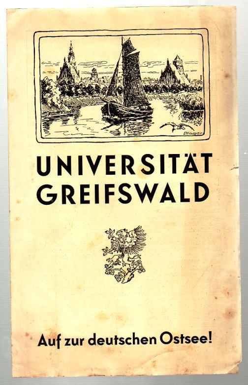 Universität Greifswald. Auf zur deutschen Ostsee! Werbefaltblatt der ältesten preußischen Universität (gegr. 1456). Mit Abb.