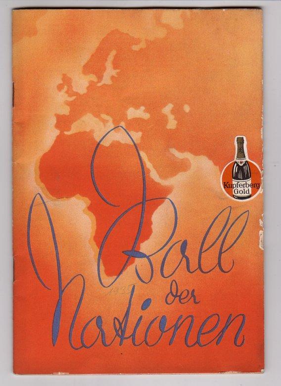 Ball der Nationen. Welt-Uraufführung 27.September 1935 als Festvorstellung des Vereins Berliner Presse. Metropol-Theater. Direktion: Heinz Hentschke. Mit Abb.