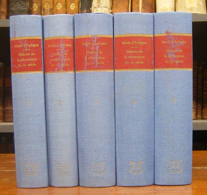 Merle d'Aubigne, J. H. (Jean Henri): Histoire de la Reformation du seizieme siecle. Reimpression de la quatrieme edition 1847-1853 en 5 volumes. Vol. 5: Reformation d'Angleterre.