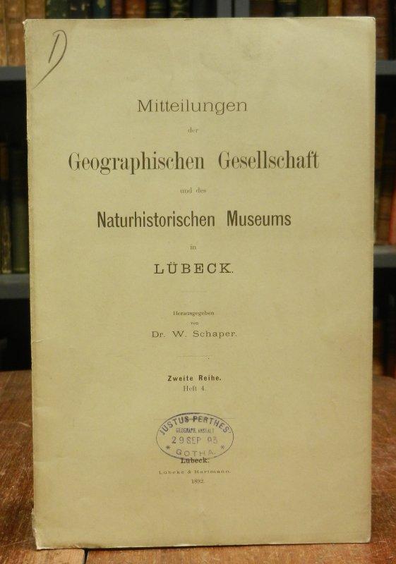 Mitteilungen der Geographischen Gesellschaft und des Naturhistorischen Museums in Lübeck. Hg. von W. Schaper. Zweite Reihe. Heft 4. Enthält: W. Schaper: Erdmagnetische Station zu Lübeck.