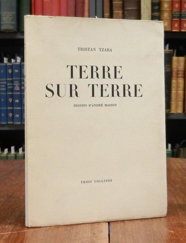 Tzara, Tristan: Terre sur terre. Dessins d'André Masson.