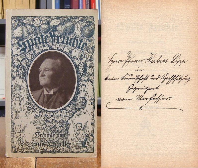 Engelke Louis Späte Früchte Ostpreußische Und Andere Reime Lieder Und Gedichte Ein Brauchbares Vortragsbuch Für Frohe Gesellige Kreise 4