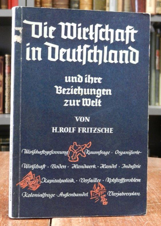 Fritzsche, Rolf H.: Die Wirtschaft in Deutschland und ihre Beziehungen zur Welt.