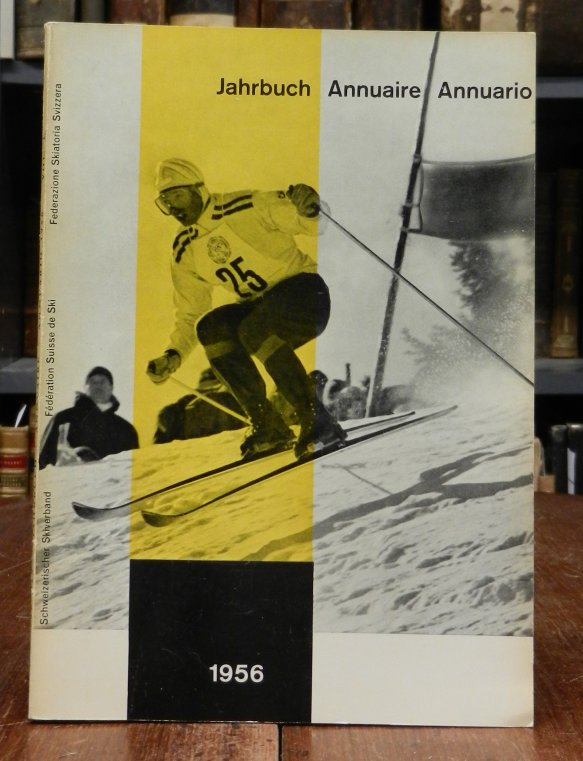 Schweizerischer Ski Verband (SSV) / Federation Suisse de Ski (FSS) / Federazione Skiatoria Svizzera (FSS): Jahrbuch - Annuaire - Annuario, Vol. L, 1956. Mit Abbildungen.