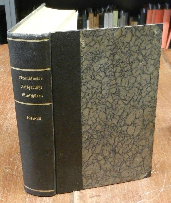 Frankfurter zeitgemäße Broschüren. Bände 28 und 29, Oktober 1918 bis September 1920 in einem Buch.