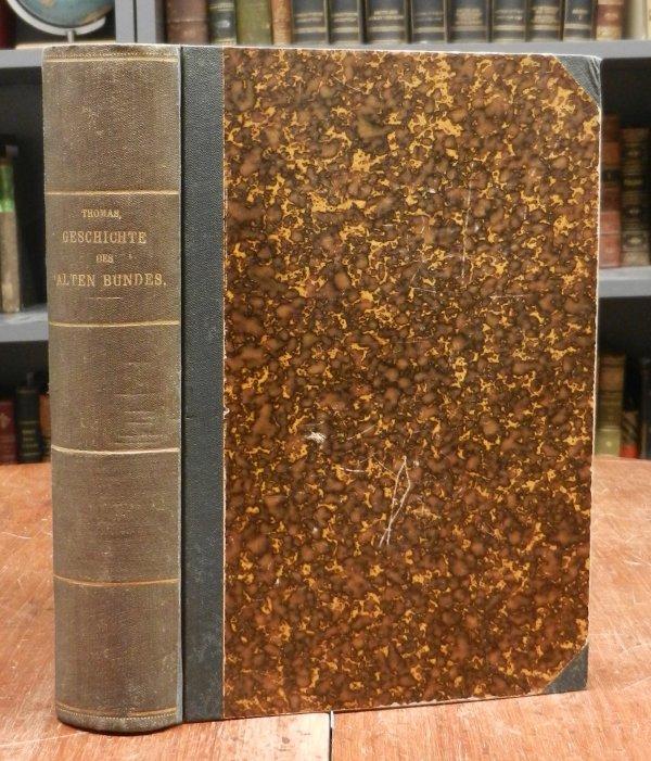 Thomas, C.: Geschichte des Alten Bundes. Ein Handbuch zum geschichtlichen Verständnis des Alten Testaments. Besonders für Lehrer.