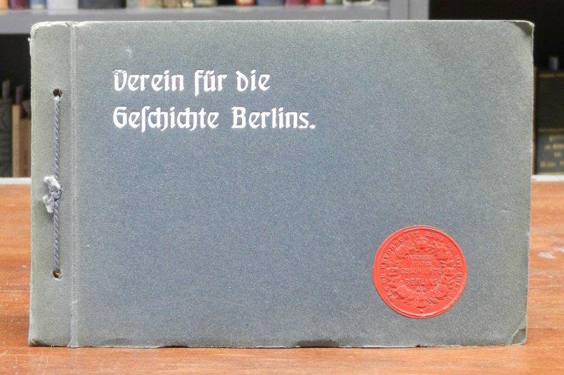 Marquardt, Erich / Georg Voß (Hg.): Ansichten aus Alt-Berlin. 33 Lichtdrucke nach Originalen aus den Sammlungen des Vereins für die Geschichte Berlins. Dritte Sammlung.