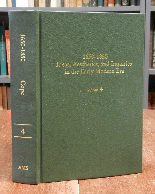 Cope, Kevin L. / Laura Morrow / Anna Battigelli (Eds.): 1650-1850. Ideas, Aesthetics, and Inquiries in the Early Modern Era. Volume 4 (einzeln / apart). Contents: Simon Varey: Three Necessary Drugs / Timothy Morton: The Pulses of the Body: Romantic Vegeta