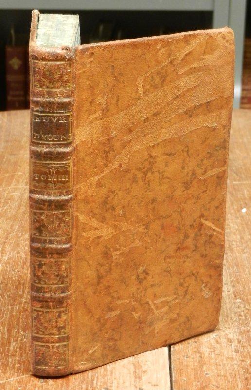 Young, Edward / M. le Tourneur: Oeuvres diverses du Docteur Young. Traduites de l'anglois par M. le Tourneur. Tome troisiéme. Avec une frontispiz.