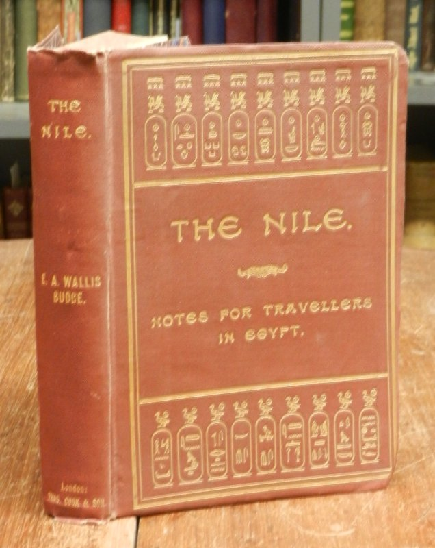 Budge, E. A. Wallis: The Nile. Notes for Travellers in Egypt. Fourth edition. With a map, plans etc.