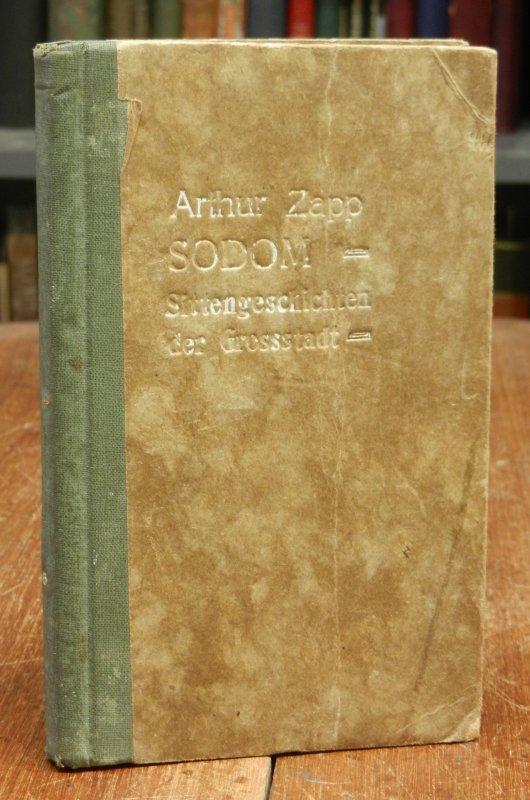 Zapp, Arthur (auch Artur): Sodom. Sittenbilder aus dem heutigen Berlin. Zehntes und elftes Tausend.