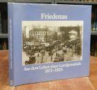 Ebling, Hermann: Friedenau. Aus dem Leben einer Landgemeinde 1871-1924. Eine Dokumentation. Mit zahlreichen Abbildungen.