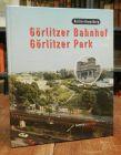 Galli, Emil: G�rlitzer Bahnhof - G�rlitzer Park. Hg. vom Verein G�rlitzer Park e.V. mit Unterst�tzung von urbanistica berlin. Mit zahlreichen Abbildungen.