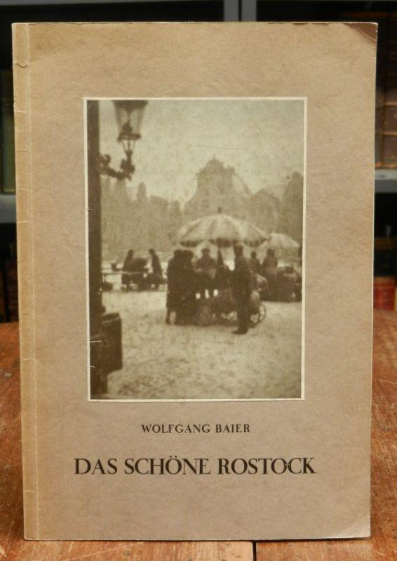 Baier, Wolfgang: Das schöne Rostock. 37 Lichtbilder. Einleitung von Oscar Gehring.