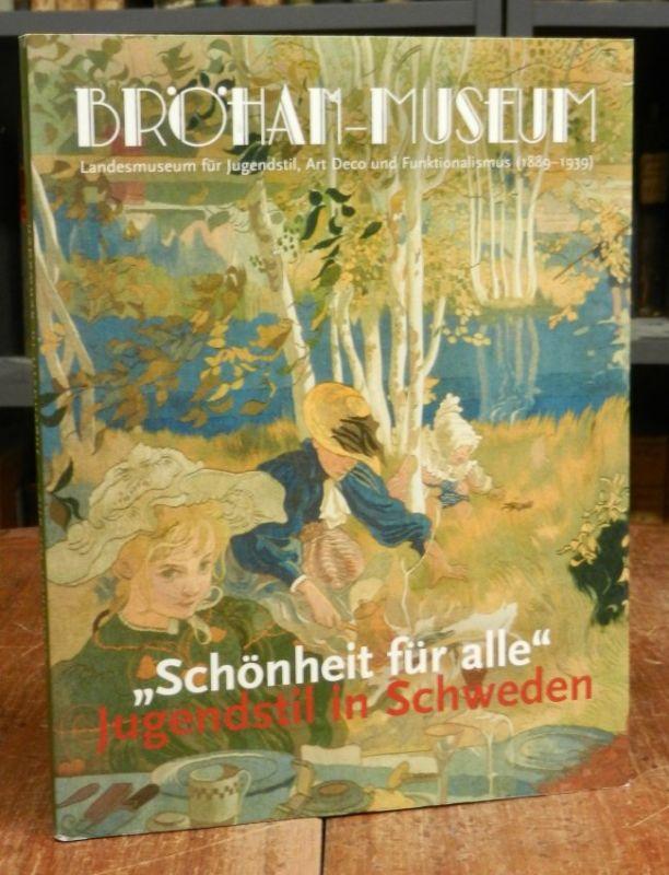 """Becker, Ingeborg (Red.): """"Schönheit für alle"""". Jugendstil in Schweden. Katalog zur gleichnamigen Ausstellung im Bröhan Museum, Landesmuseum für Jugendstil, Art Deco und Funktionalismus (1889-1939), Berlin, 30. September 2005 - 29 Januar 2006...."""