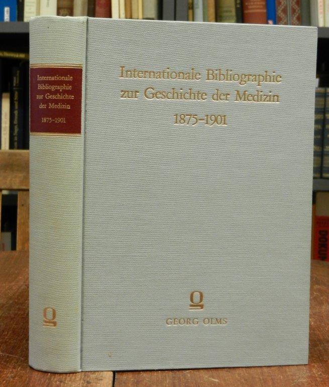 Mann, Gunter (Hg.): Internationale Bibliographie zur Geschichte der Medizin, 1875-1901. 6 Teile in einem Band. Hg. und mit einem Vorwort versehenn von Gunter Mann.