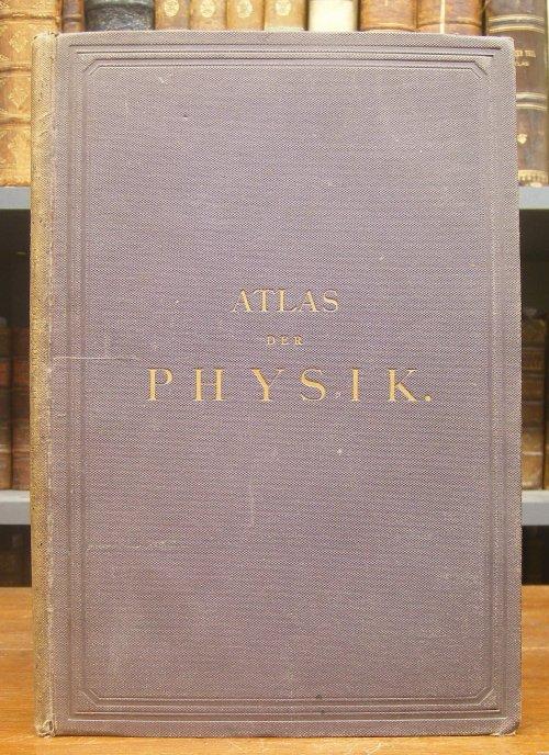 Müller, Johann: Atlas der Physik. Nebst einem Abriß dieser Wissenschaft. 10 Tafeln (mit 455 Figuren) und Text. Separat-Ausgabe aus der zweiten Auflage des Bilder-Atlas.