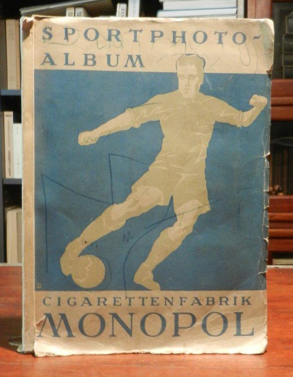 Monopoal Cigarettenfabrik: Sportphoto Album [Sportphotoalbum]. Mit 314 (statt 360) einmontierten Bildern.