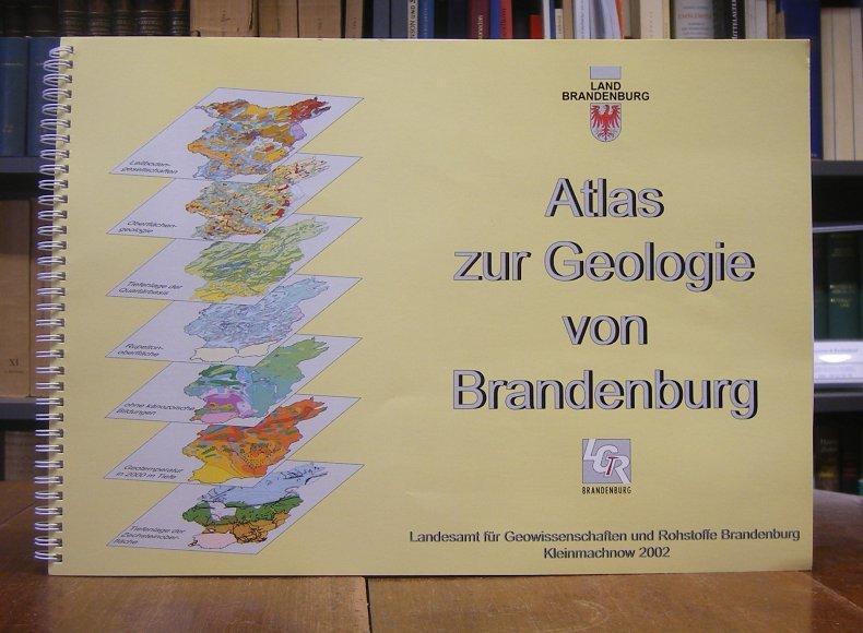 Stackebrandt, Wilhelm / Volker Manhenke (Hg.): Atlas zur Geologie von Brandenburg im Maßstab 1 : 1 000 000. Hg. zum 'Jahr der Geowissenschaften' in der Bundesrepublik Deutschland im Jahr 2002.