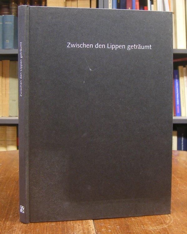 Zwischen den Lippen geträumt. Texte von Ingo Cesaro mit Bildern von 19 Künstlerinnen und Künstlern des Vereins Berliner Künstler.