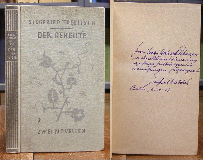 Trebitsch, Siegfried: Der Geheilte. Zwei Novellen.