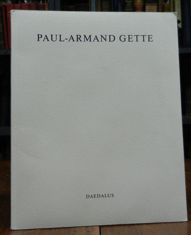 Gette, Paul-Armand / Gerhard Fischer (Hg.): Paul-Armand Gette. Von der Berührung des Modells zum Vulkanismus der Leidenschaft.