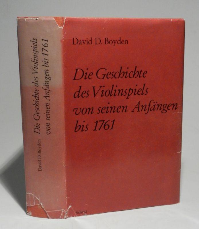Boyden, David D.: Die Geschichte des Violinspiels von seinen Anfängen bis 1761. Die Übersetzung wurde von Hanna Gál besorgt.