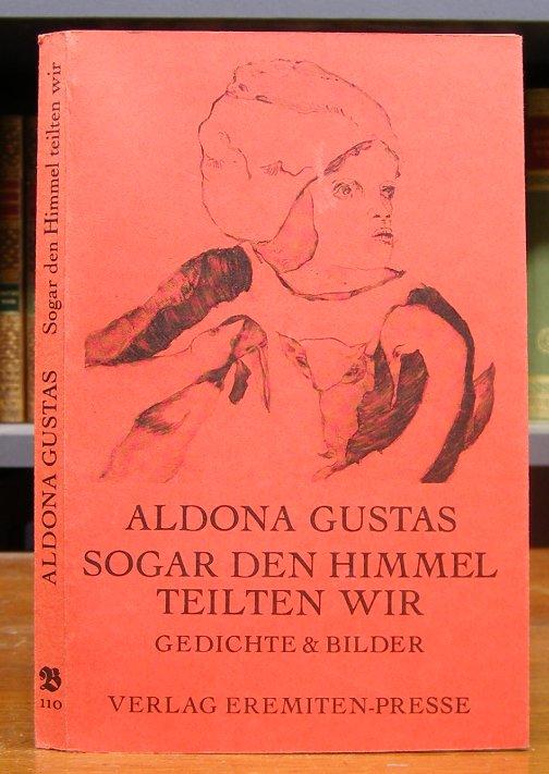 Gustas, Aldona: Sogar den Himmel teilten wir. Gedichte und Offsetlithographien.