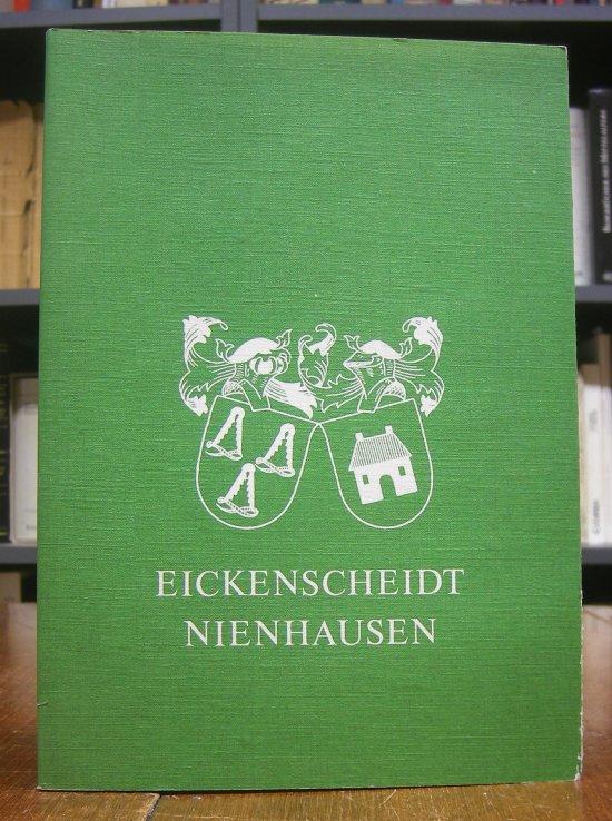 Vester, Winfried: Die Familien Eickenscheidt-Nienhausen. 1. Nachtrag zum II. Band. Die Nachkommen von Philipp Jacob Franz Schulten zu Nienhausen (Eickenscheidt) und seiner Gattin Maria Agnes (von) Hüllen (1786 bis zur Gegenwart). nach dem von Ferdinand...