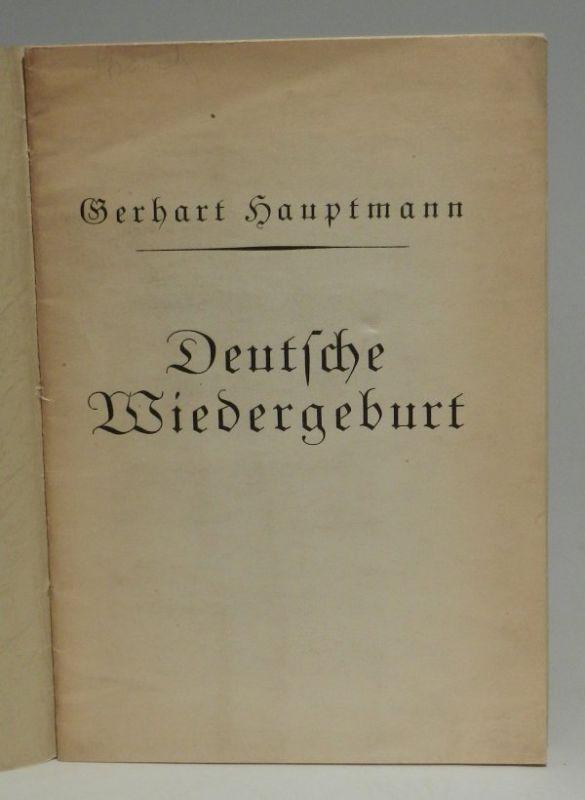 Hauptmann, Gerhard: Deutsche Wiedergeburt. Vortrag gehalten im Festsaale der Wiener Universität am 11. November 1921.