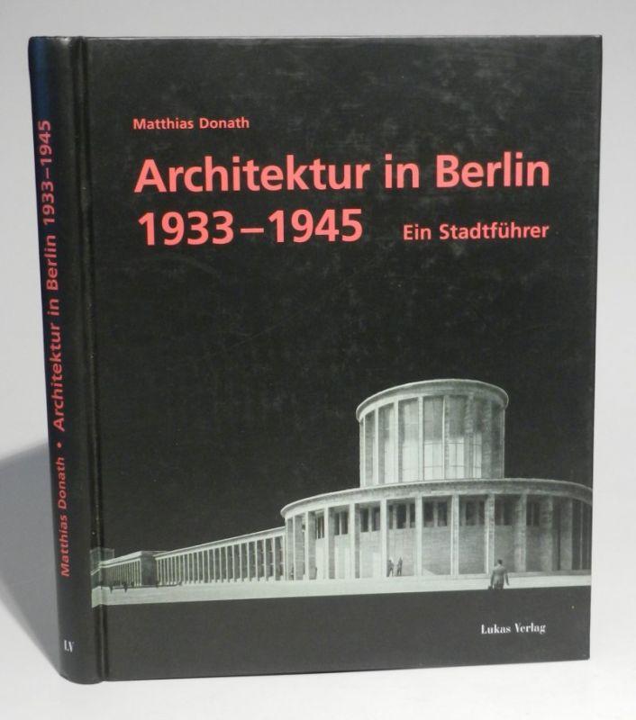 Donath, Matthias: Architektur in Berlin 1933-1945. Ein Stadtführer. Hg. vom Landesdenkmalamt Berlin. Mit überaus zahlreichen Abbildungen.
