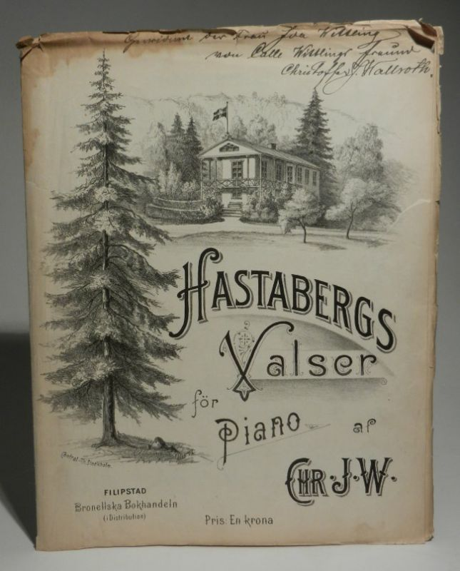Wallroth, Christoffer: Hastabergs Valser för Piano af Chr. j. W. [Christoffer Johan Wallroth]. Mit einem lithographierten Titelbild.