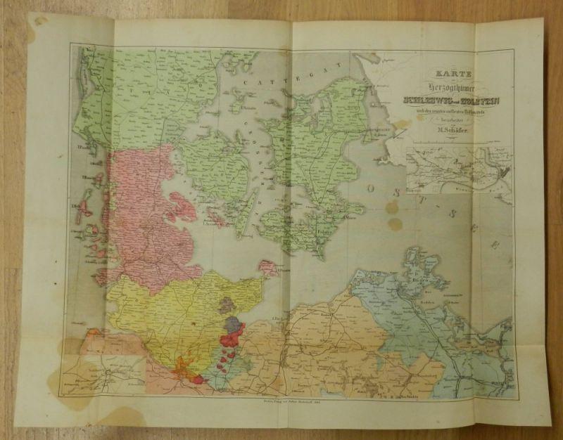 Schäfer, M.: Karte der Herzogthümer Schleswig und Holstein nach den neusten und besten Hilfsmitteln. Maßstab 1:900 000. Farbige Faltkarte, Blattgröße ca. 44 x 56 cm