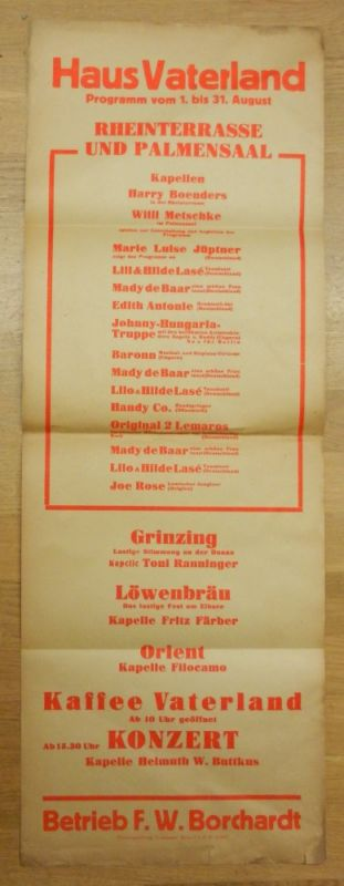 Kempinski - Haus Vaterland: Haus Vaterland. Betrieb F. W. Borchardt. Programm vom 1. bis 31. August. Orig. Plakat, Größe ca. 84 x 30 cm.