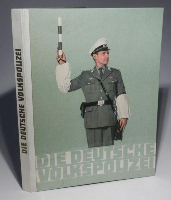 Dammascke, Karl / Kurt Baranowski (Redaktion): Die Deutsche Volkspolizei. Herausgegeben von der Politischen Verwaltung des Ministeriums des Innern.