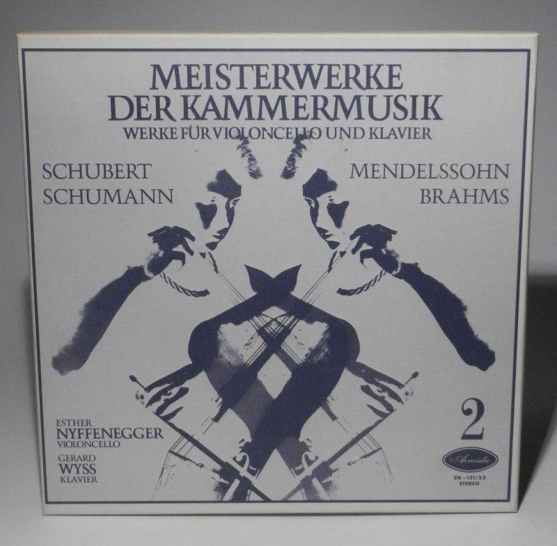 Nyffenegger, Esther / Gerard Wyss: Meisterwerke der Kammermusik. Werke für Violoncello und Klavier. Schubert, Schumann, Mendelssohn-Bartholdy, Brahms. Armida EN-151/53 Stereo.