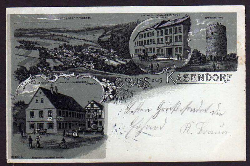 Ansichtskarte Kasendorf1901 Litho Gasthof zum goldenen Anker Post Gasthof zum schwarz