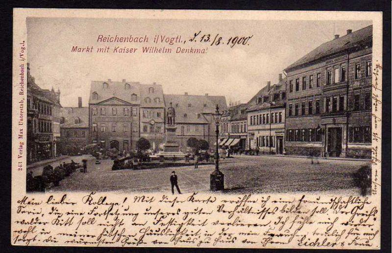 Ansichtskarte Reichenbach Vogtland 1900 Markt mit Kaiser Wilhelm Denkmal