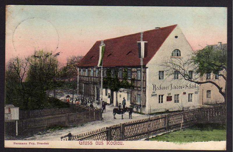 Ansichtskarte Rockau 1906 Rockauer Linden Schänke Gasthaus Nr. 74903 ...
