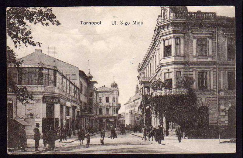 Ansichtskarte Tarnopol Ul. 3-go Maja Feldpost Fernsprechabteilung 1917