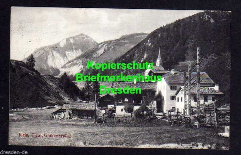 Ansichtskarte Kals am Großglockner Tirol Glocknerwirt 1914