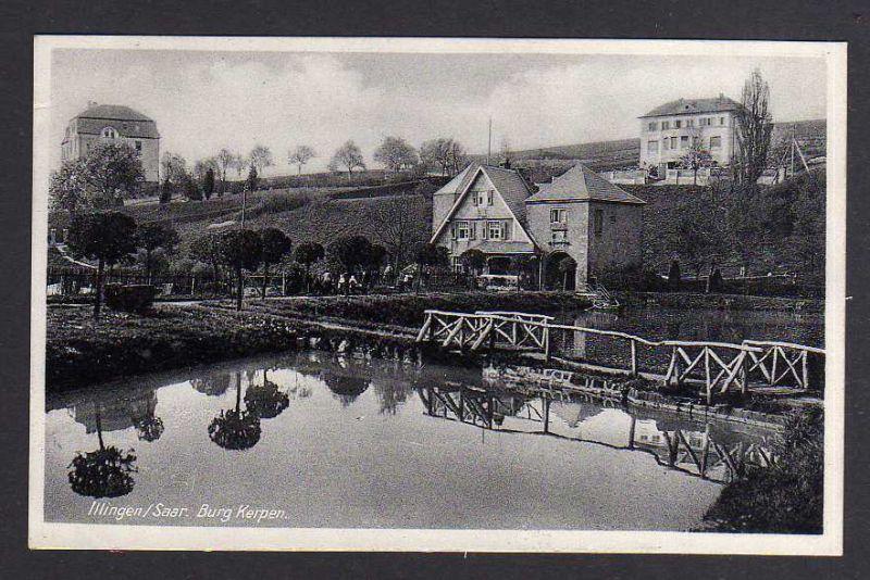 Ansichtskarte Illingen (Saar) Burg Kerpen 1936