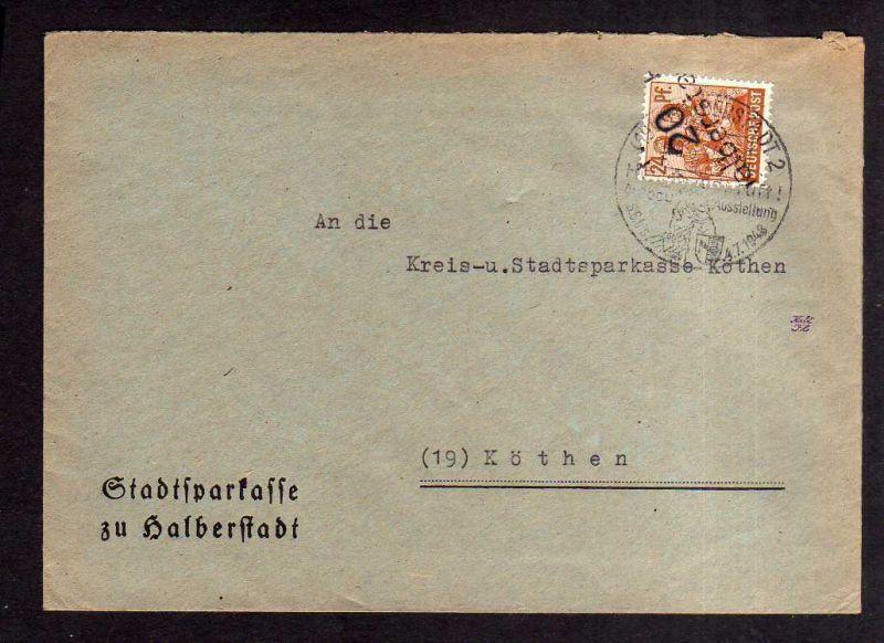 h1832 Handstempel Bezirk 20 Halberstadt 29.6.48 Stadtsparkasse SST Halberstadt r
