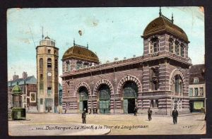 Ansichtskarte Dunkerque Dünkirchen um 1915 Le Minch & la Tour du Leughenaer