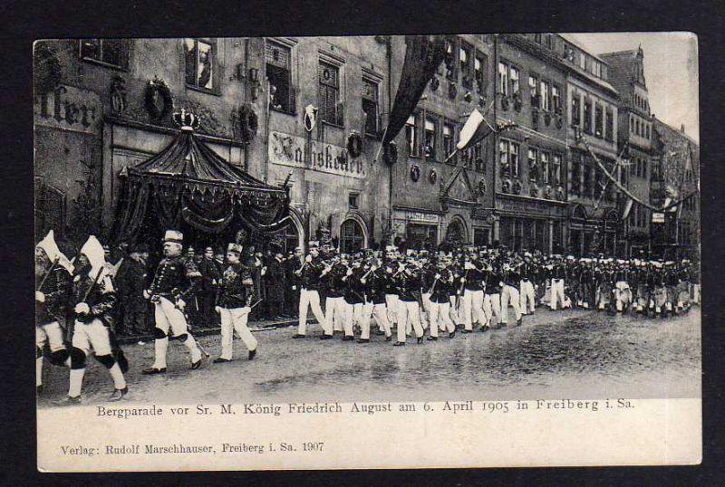 Ansichtskarte Freiberg 1905 Bergparade vor Sr. M. König Friedrich August Ratskeller