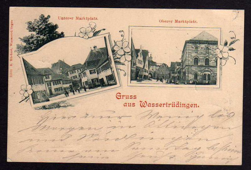 Ansichtskarte Wassertrüdingen 1899 Oberer Marktplatz Unterer Marktplatz