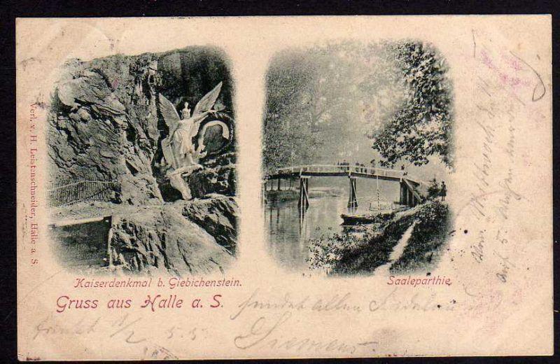 Ansichtskarte Halle Saale Kaiserdenkmal b. Giebichenstein Brücke 1897